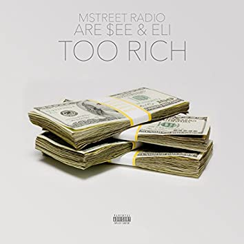 Too Rich