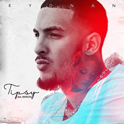 Tipsy (feat. Andrezia)