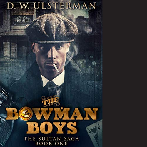 The Bowman Boys  audiobook cover art