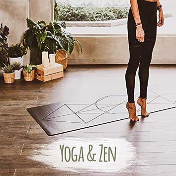 Yoga & Zen - Musical Compilation of 15 Songs for Zazen Meditation and Yoga Exercises