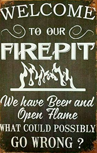 Welcome to Our Fire-Pit 16' x 12' Tin Sign Nostalgic Metal Sign Home Decor for Culb Bar Cafe