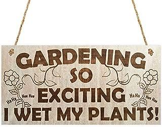 Meijiafei Gardening So Exciting I Wet My Plants! Funny Wetting Pants Garden Plaque Gift Gardening Sign
