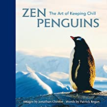 Zen Penguins: The Art of Keeping Chill (Volume 5) (Extreme Images)