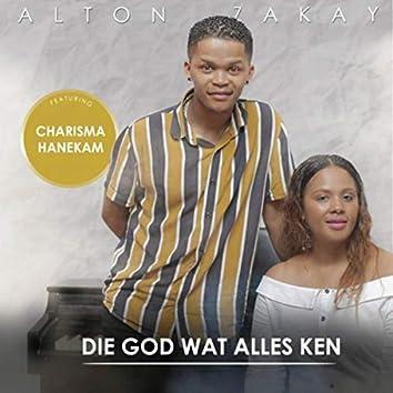 Die God Wat Alles Ken (feat. Charisma Hanekam)