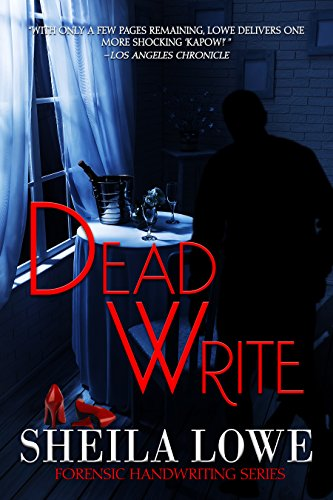 Book: Dead Write - A Forensic Handwriting Mystery by Sheila Lowe