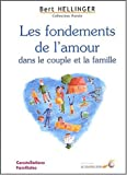 Les fondements de l'amour dans le couple et la famille - Constellations familiales