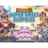 The Great Bear Brigade: Super Sweet Surprise Paperback