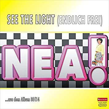 See The Light (Endlich frei)