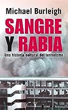 Sangre y rabia: Una historia cultural del terrorismo