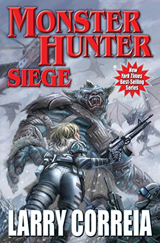Monster Hunter Siege (Monster Hunters International Book 6) (English Edition)