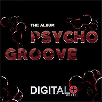 The Album PsychoGroove