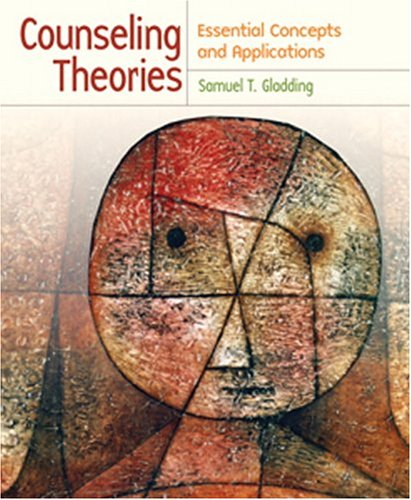Counseling Theories: Essential Concepts and Applications