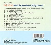 Dig d'Diz Meets the Mondriaan String Quartet