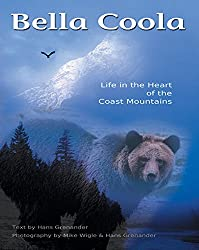 Bella Coola BC ~ Fun Things to See & Do in the Valley 2