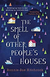 Books Set In Alaska, The Smell of Other People's Houses by Bonnie-Sue Hitchcock - alaska books, alaska novels, alaska literature, alaska fiction, alaska, alaska authors, alaska travel, best books set in alaska, popular alaska books, alaska reads, books about alaska, alaska reading challenge, alaska reading list, alaska history, alaska travel books, alaska books to read, novels set in alaska, books to read about alaska, usa books, book challenge, books and travel, travel reading list, reading list, reading challenge, books to read, books around the world, alaska culture, anchorage books, juneau books