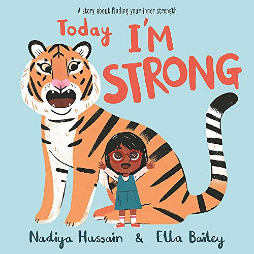 Today I'm Strong: A story about finding your inner strength
