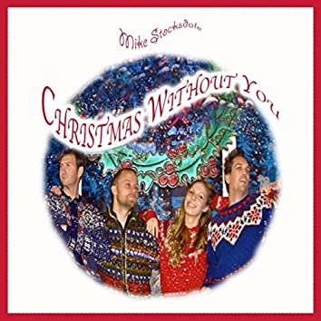 Christmas Without You (feat. Kate Strand, MMO, Anders Mouridsen & Greg Blum)