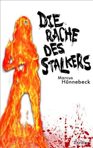 Die Rache des Stalkers - Thriller