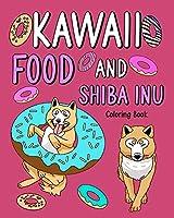 Kawaii Food and Shiba Inu Coloring Book