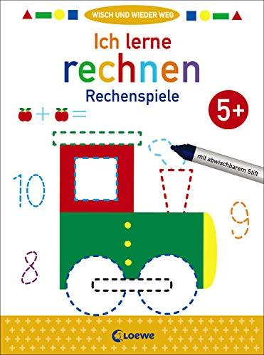 Wisch und wieder weg - Ich lerne rechnen 5+: Rechenspiele - Übungen zum Rechnentraining für Kinder ab 5 Jahre