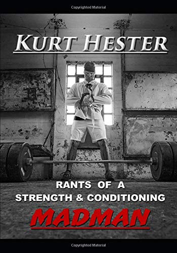 Rants of a Strength & Conditioning MadMan