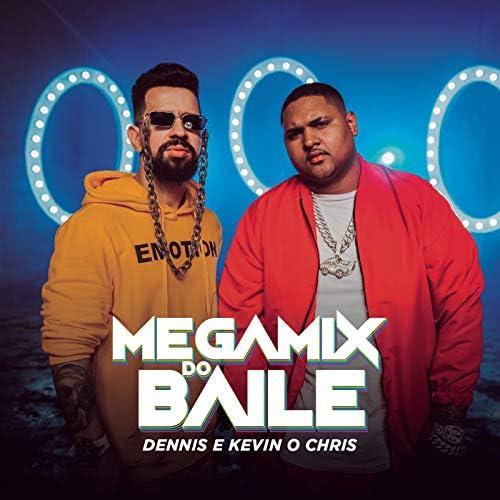DENNIS & MC Kevin o Chris