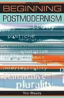 Beginning Postmodernism (Beginnings)