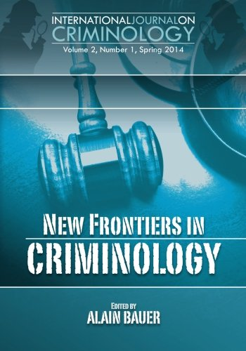 New Frontiers in Criminology: 2 (International Journal on Criminology)