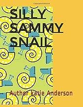 Silly Sammy Snail