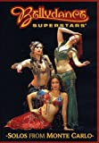 Bellydance - Superstars: Solos From Monte Carlo - Bellydance Superstars