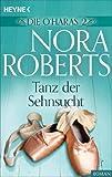 Tanz der Sehnsucht von Nora Roberts