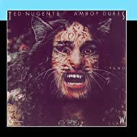 Tooth, Fang & Claw by Ted Nugent's Amboy Dukes