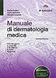 Manuale di dermatologia medica...