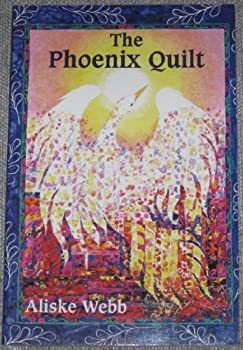 Unknown Binding The Phoenix Quilt Book