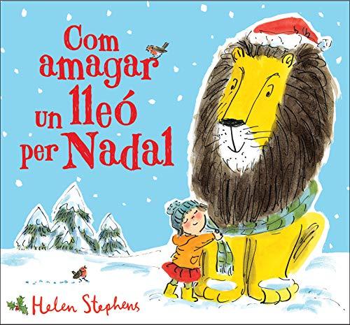 Com amagar un lleó per Nadal (Cuentos infantiles)
