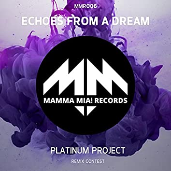 Echoes from a Dream (Remix Contest Edition)