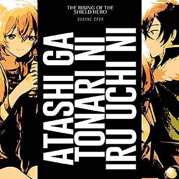 "Atashi ga Tonari ni Iru Uchi ni (From ""The Rising of the Shield Hero"")"