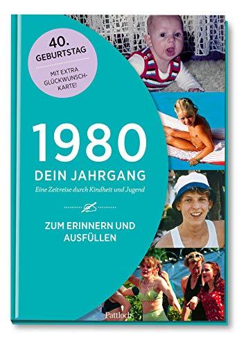 1980 - Dein Jahrgang: Eine Zeitreise durch Kindheit und Jugend zum Erinnern und Ausfüllen - 40. Geburtstag (Geschenke-Kosmos Jahrgangsbücher zum Geburtstag, Jubiläum oder einfach nur so)