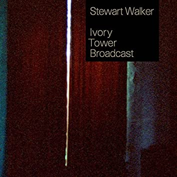 Ivory Tower Broadcast