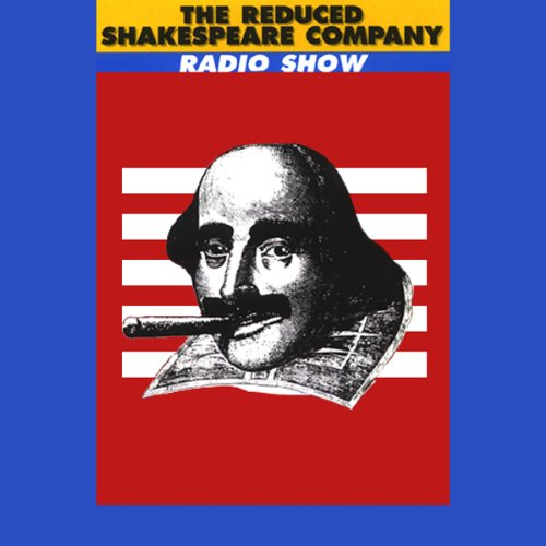 The Reduced Shakespeare Company Radio Show, Volume 3 cover art