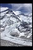 The Beginners Guide to Climbing Mt Everest - a practical guide and tips