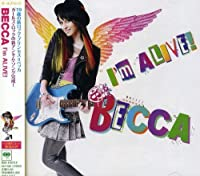 I'm Alive by Becca (2008-10-21)