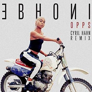 Opps (Cyril Hahn Remix)