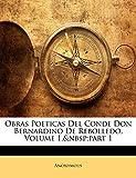 Obras Poeticas Del Conde Don Bernardino De Rebolledo, Volume 1,part 1