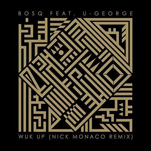 Bosq feat. U-George feat. U-George