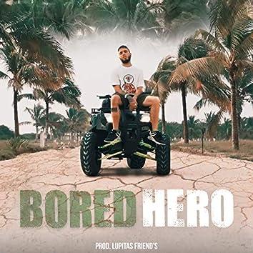 Bored Hero