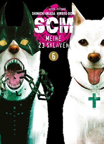 SCM - Meine 23 Sklaven, Band 6: Bd. 6 (German Edition)