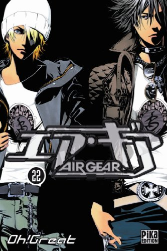 Air Gear, Tome 22
