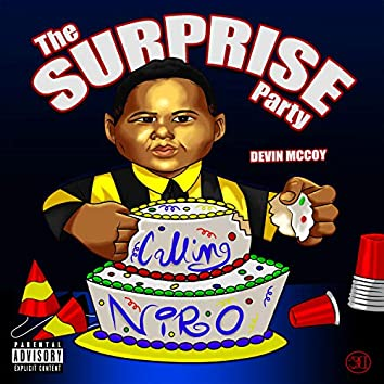 Calling Niro: The Surprise Party