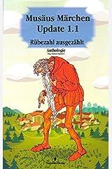 Musäus Märchen Update 1.1: Rübezahl ausgezählt (Moderne Märchen) Taschenbuch